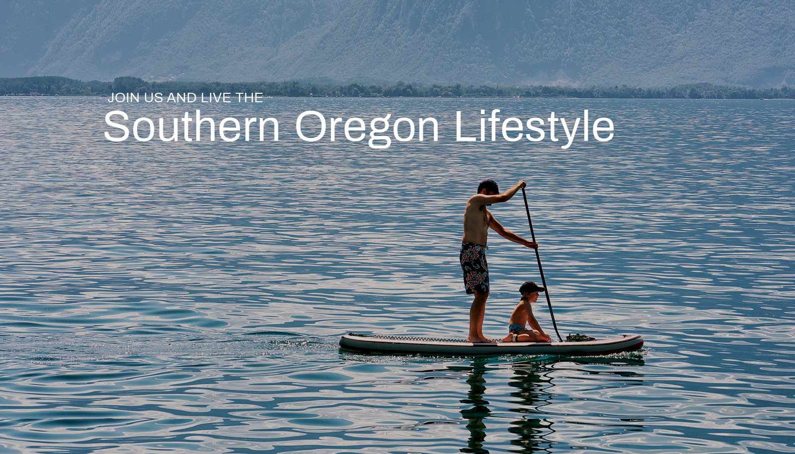 Live The Southern Oregon Lifestyle